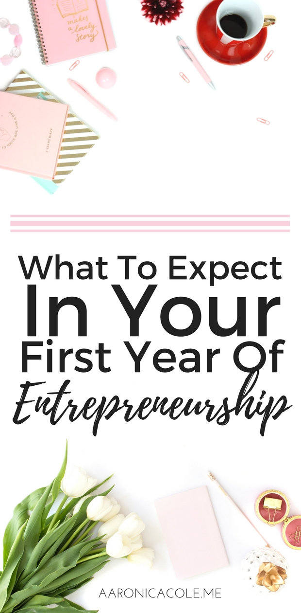 The first year of entrepreneurship can be a scary one. It's filled with so many learning experiences that can seem like you're failing when you're really just beginning! Here are some of the things to expect.